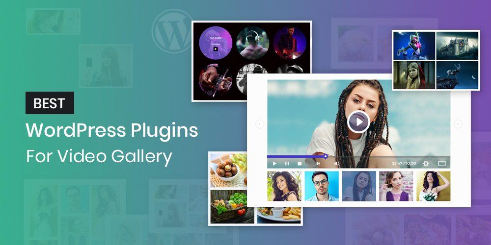 Best WordPress Plugins For Video Gallery