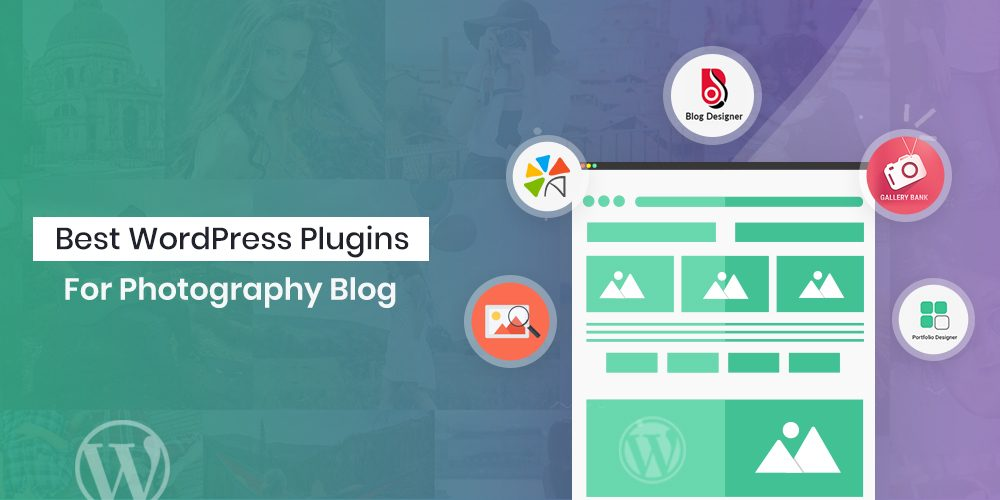 Best WordPress Plugins For Photography Blog