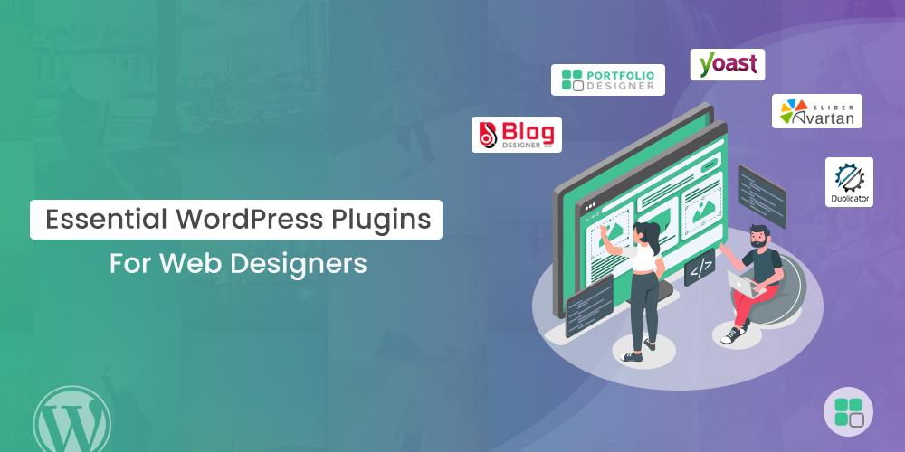 Essential WordPress Plugins For Web Designers